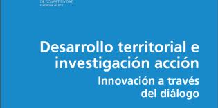 "Publican ""Desarrollo territorial e investigación acción. Innovación a través del diálogo"""