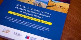 """Presentan el libro """"Sistemas, coaliciones, actores y desarrollo económico territorial en regiones mineras"""""""