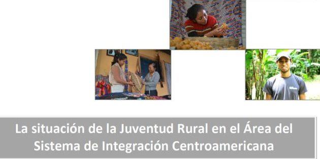 Informe sobre la situación de la Juventud Rural en el Área del Sistema de Integración Centroamericana, FLACSO Costa Rica
