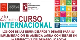 """4ta edición del curso: """"Los ODS de las NNUU: desafíos y debates para su implementación en América Latina con énfasis en la perspectiva del desarrollo local"""