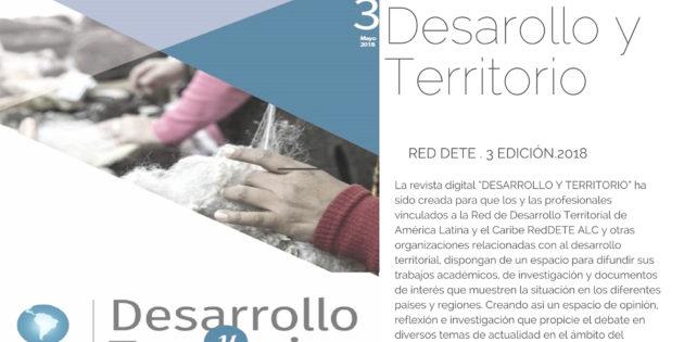 Publican Revista de Desarrollo Territorial, edición Nº3, 2018. (Red Dete Alc)