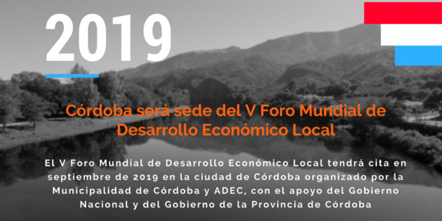 Córdoba será sede del V Foro Mundial de Desarrollo Económico Local