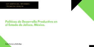 Caso Jalisco, México. Políticas de Desarrollo.