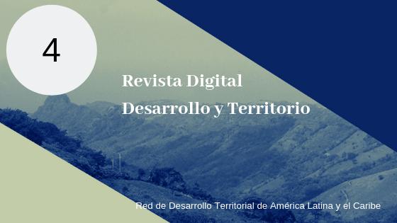 (Español) Publican Revista Digital, Desarrollo y Territorio. Nro 4
