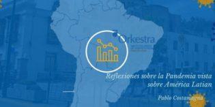 Reflexiones sobre la pandemia vista desde América Latina