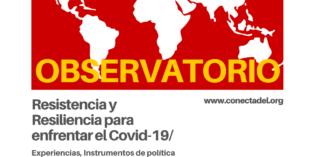 """La Red Dete presenta el Observatorio """"Resistencia y Resiliencia  para enfrentar el Covid-19"""""""