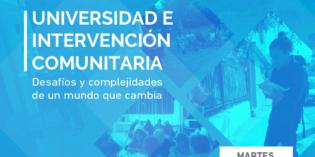 """Seminario """"Universidad e Intervención Comunitaria: desafíos y complejidades de un  mundo que cambia"""""""
